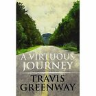 Virtuous Journey 9781448985166 by Travis Greenway Paperback