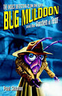 Bug Muldoon and the Garden of Fear by Paul Shipton (Paperback, 2003)