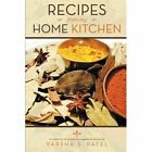 Recipes from My Home Kitchen by Varsha S Patel (Paperback / softback, 2013)