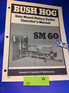 Details about Bush Hog MODEL SM60 SIDE ROTARY CUTTER Operation Assembly  Catalog Manual Book