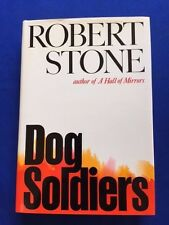 DOG SOLDIERS - FIRST EDITION REVIEW COPY SIGNED BY ROBERT STONE