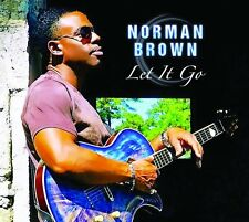 NORMAN BROWN CD - LET IT GO (2017) - NEW UNOPENED - JAZZ - SHANACHIE