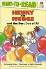 Henry and Mudge and the Best Day of All: Ready to Read Level 2 by Cynthia Rylant (Hardback, 1997)