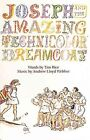 Joseph and The Technicolor Dreamcoat by Andrew Lloyd Webber Paperbac
