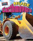 Huge Earthmovers by Meish Goldish (Hardback, 2009)