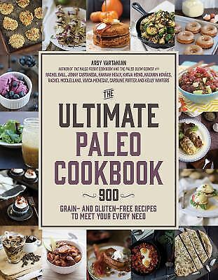 The Ultimate Paleo Cookbook 900 Grain And Gluten Free Recipes To