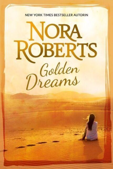 Golden Dreams von Nora Roberts (2012, Taschenbuch), UNGELESEN