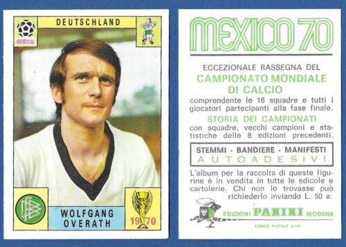 OVERATH FIGURINA CALCIATORI PANINI MEXICO 70 DEUTSCHLAND NUOVA//NEW