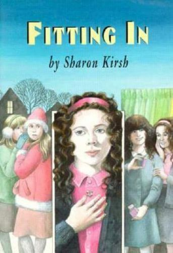 Fitting in Kirsh, Sharon Paperback Used - Good