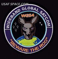 ORIGINAL WGS 4 - WIDEBAND GLOBAL SATCOM - BEWARE THE ROO - USAF SATELLITE PATCH