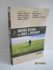 Moving Beyond the Bible to Theology by Walter C. Kaiser Jr.