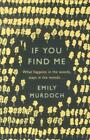 If You Find Me von Emily Murdoch (2014, Taschenbuch)