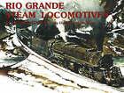 Rio Grande Steam Locomotives: Standard Gauge by Donald J. Heimburger (Hardback, 1981)