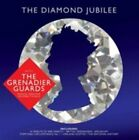 Band of The Grenadier Guards - Diamond Jubilee