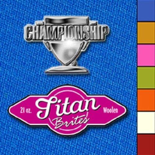 Championship Titan Brites 8/' Pool Table Felt Cloth Choose Your Color