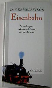 Franc Klaus Freymann: Le Voyage Lexique Ferroviaire (29679)-afficher Le Titre D'origine MatéRiaux Soigneusement SéLectionnéS