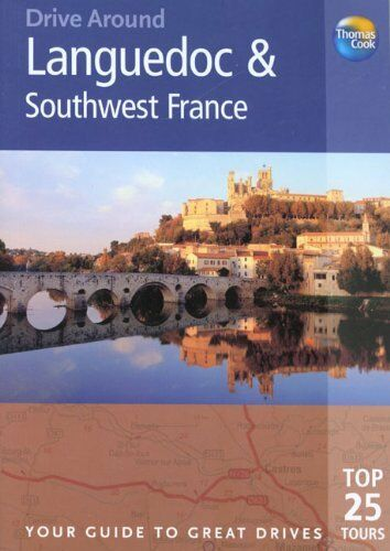 By Gillian Thomas MR John Harris Drive Around Languedoc and Southwest France