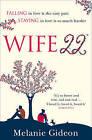 Wife 22 by Melanie Gideon (Paperback, 2013)