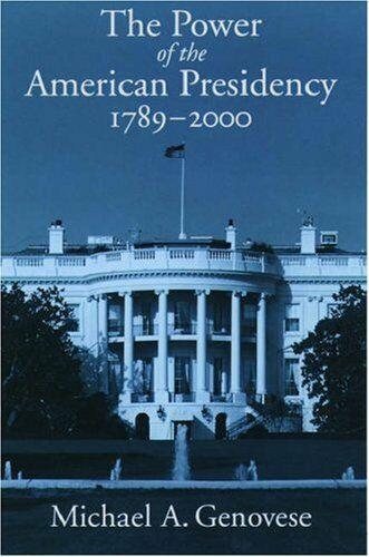 Power Of The Amerikanisch Präsidentschaft: 1789-2000 Taschenbuch Michael A.