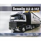 Scania 112 & 142: At Work by Patrick W. Dyer (Hardback, 2014)