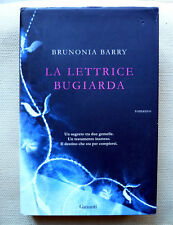 Brunonia Barry, La lettrice bugiarda, Ed. Garzanti, 2009