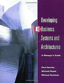 Developing E-Business Systems & Architectures: A Ma...   Buch   Zustand sehr gut