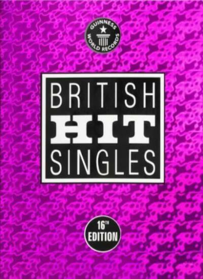 Guinness World Records: British Hit Singles (16th Edition) By David Roberts (Ed
