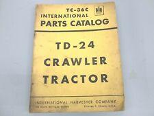 International Harvester Td 24 Crawler Tractor Parts Catalog Form Tc 36c
