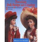 Porcelain Doll Design and Creation by Brigitte Von Messner (Hardback, 2001)