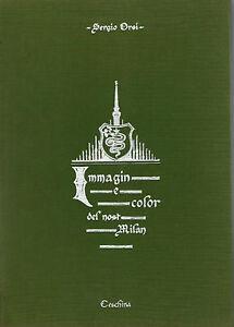 ORSI-Immagin-e-color-del-nost-Milan-Ceschina-Milano-dialetto-vernacolo-milanese