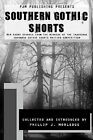 Southern Gothic Shorts by Phillip J. Morledge (Paperback, 2009)