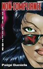 Non-Compliance: The Sector by Paige Daniels (Paperback, 2013)