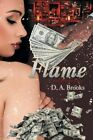 Flame and Prison Love by D a Brooks (Paperback / softback, 2014)