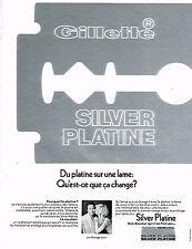 PUBLICITE ADVERTISING 035  1971  GILETTE  les lames rasoir SILVER PLATINE