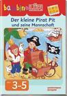 BambinoLÜK. Der kleine Pirat Pit und seine Mannschaft von Michael Junga (2013, Geheftet)