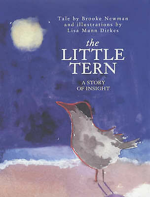 1 of 1 - The Little Tern: A Story of Insight by Brooke Newman (Hardback, 2001)