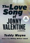 The Love Song of Jonny Valentine by Teddy Wayne (CD-Audio, 2013)