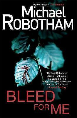 Robotham, Michael, Bleed For Me, Very Good Book