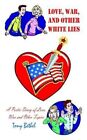 Love War and Other White Lies 9781410766823 Paperback P H