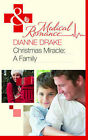 Christmas Miracle: A Family by Dianne Drake (Paperback, 2010)