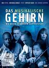Das musikalische Gehirn - Wie Musik in unserem Kopf entsteht (2011)