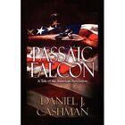 Passaic Falcon 9781448984374 by Daniel J. Cashman Paperback