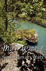 My Paradise 9781451278934 by Sonja Bartlett White Paperback