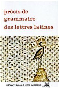 Precis-de-grammaire-des-lettres-latines-seconde-1re-ter-Livre-etat-bon