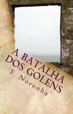 Crônicas de Unumlabium: A Batalha Dos Golens by F. Noronha (2015, Paperback)