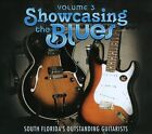 Showcasing the Blues, Vol. 3 [Digipak] by Various Artists (CD, 2012, Mosher St. Records)