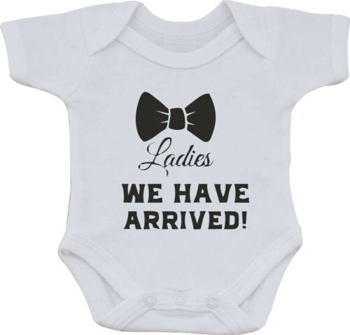 LADIES WE HAVE ARRIVED FUNNY HUMOUR FUNNY COTTON BABY VEST