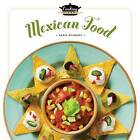 Cooking School Mexican Food by MS Sara Gilbert (Hardback, 2015)