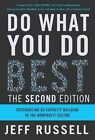 Do What You Do Best: Outsourcing as Capacity Building in the Nonprofit Sector by Jeff Russell (Paperback / softback, 2016)