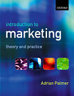 Introduction to Marketing: Theory and Practice by Adrian Palmer (Paperback, 2004)